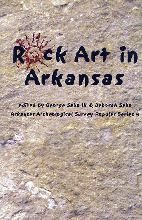 Rock Art in Arkansas. AAS Popular Series No. 5